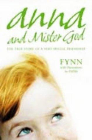 9780007166411: Anna and Mister God