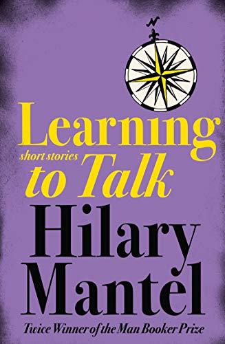 9780007166442: Learning to Talk: Short stories