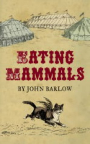 9780007166480: Eating Mammals