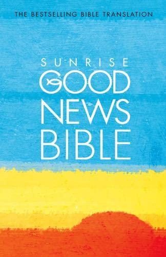 9780007166565: Good News Bible: Sunrise Edition