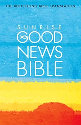 9780007166572: Good News Bible: Sunrise Edition