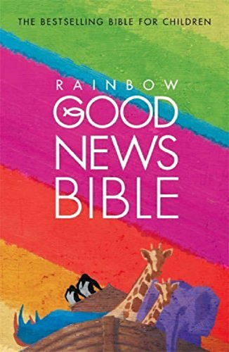 9780007166589: Rainbow Good News Bible: (GNB)