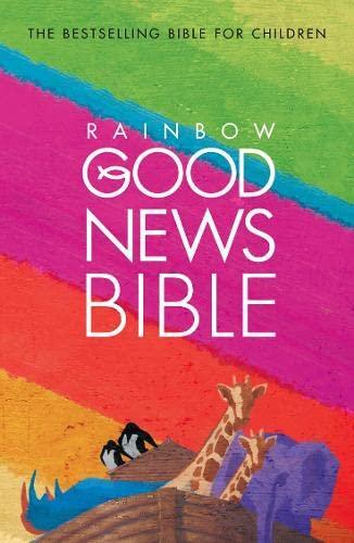 9780007166589: Good News Bible: Rainbow Edition