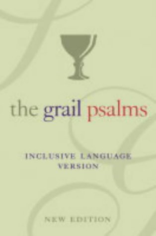 9780007166671: The Psalms: The Grail Translation, Inclusive Language Version