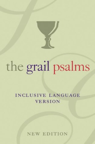 9780007166671: The Psalms: The Grail Translation. Inclusive Language Edition