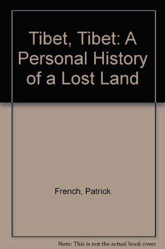 9780007166787: Tibet, Tibet A Personal History of a Lost Land