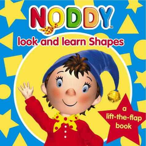 9780007166961: Noddy Look and Learn: Shapes Bk. 1 (Noddy Look & Learn)