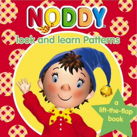 9780007166992: Noddy Look and Learn (4) - Patterns: Patterns Bk. 4 (Noddy Look & Learn)