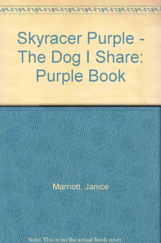 9780007167715: Skyracer Purple - The Dog I Share: Purple Book