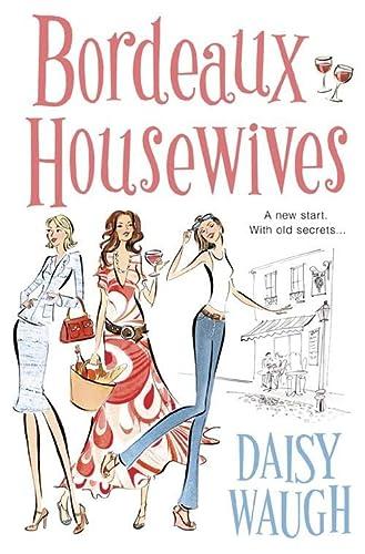 9780007168200: Bordeaux Housewives