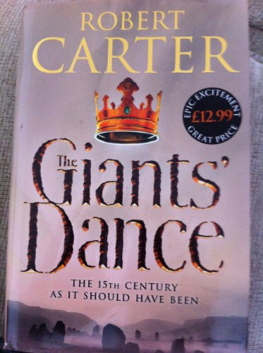 9780007169290: Giants' Dance, The: The 15th Century as it Should Have Been