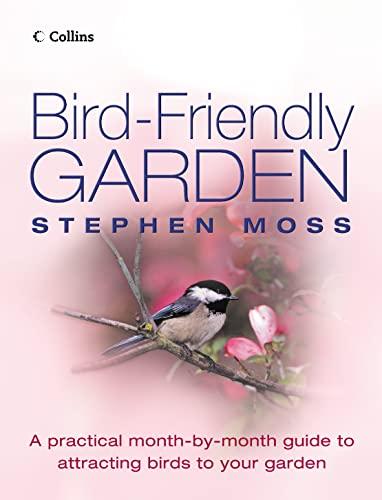 9780007169351: The Bird-friendly Garden