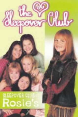 9780007169375: The Sleepover Club (4) - The Sleepover Club At Rosie's: Definitely Not For Boys!