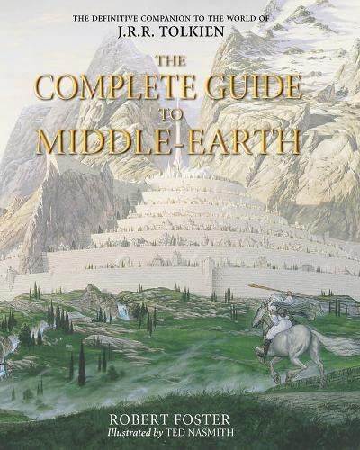 9780007169429: The Complete Guide to Middle-earth