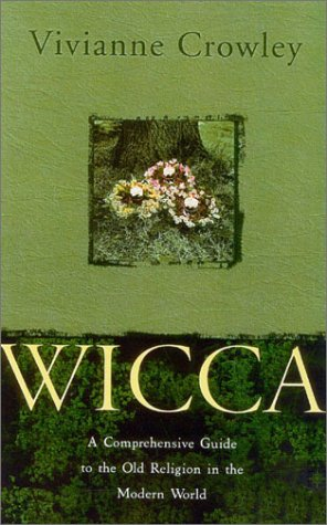 9780007169627: Wicca: A Comprehensive Guide to the Old Religion in the Modern World