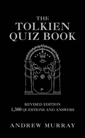 9780007169719: The Tolkien Quiz Book