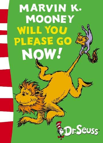 9780007169894: Marvin K. Mooney Will You Please Go Now!: Green Back Book (Dr Seuss - Green Back Book)
