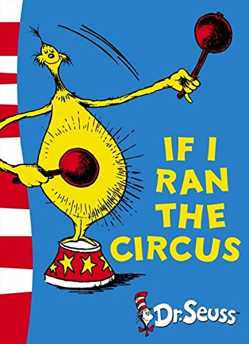 9780007169900: If I Ran the Circus: Yellow Back Book (Dr Seuss - Yellow Back Book) (Dr. Seuss Yellow Back Books)