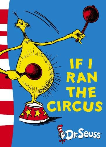 If I Ran the Circus: Yellow Back: Seuss, Dr.