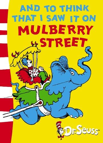 9780007169924: And to Think That I Saw it on Mulberry Street (Dr Seuss - Green Back Book)