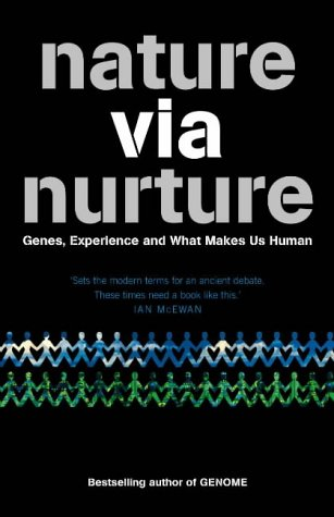 9780007170272: Nature via Nurture: Genes, Experience and What Makes Us Human