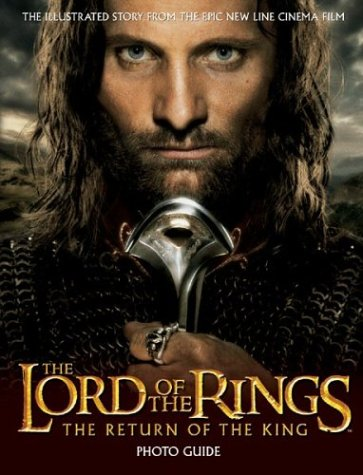 9780007170562: The Return of the King Photo Guide (The Lord of the Rings)