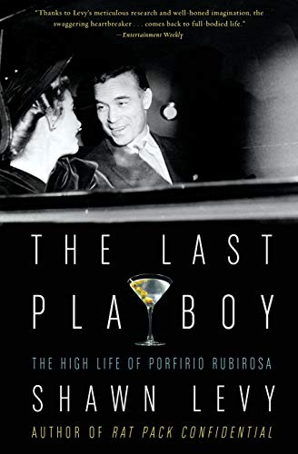 9780007170609: The Last Playboy: The High Life of Porfirio Rubirosa