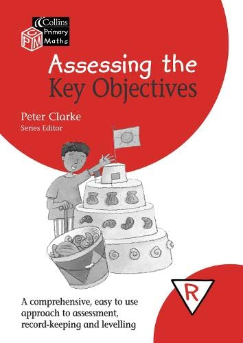 9780007170630: Collins Primary Maths: Assessing the Key Objectives