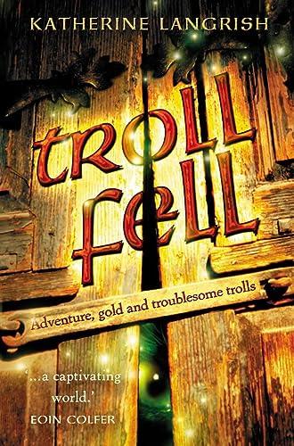 9780007170722: Troll Fell (Troll Trilogy)