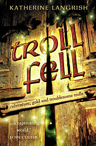 9780007170722: Troll Fell (Troll Trilogy)