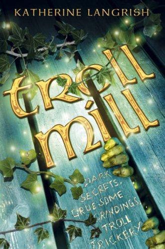 9780007170746: Troll Mill