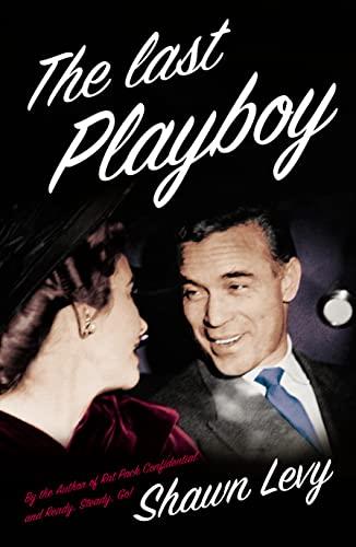 9780007171064: The Last Playboy: The High Life of Porfirio Rubirosa
