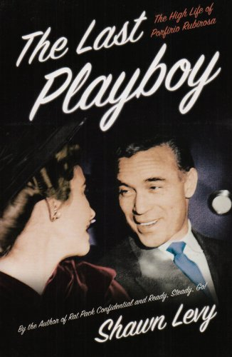 9780007171064: The Last Playboy: The High Life of Porfirio Rubirosa