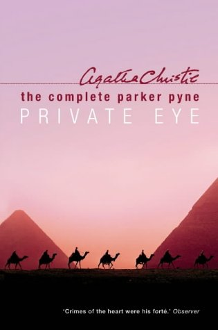 9780007171163: The Complete Parker Pyne, Private Eye