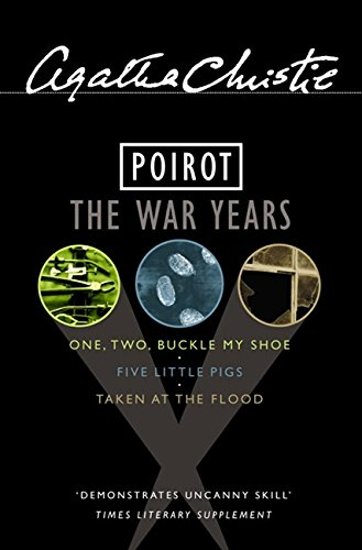 "9780007171194: Poirot: the War Years: ""One,Two Buckle My Shoe"", ""Five Little Pigs"",""Taken at the Flood"""