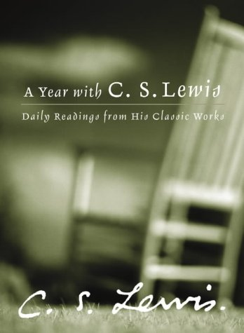 9780007171200: A Year with C. S. Lewis: Daily Readings from His Classic Works