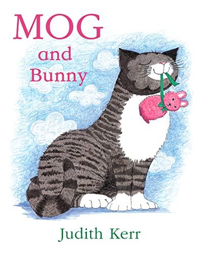 9780007171309: Mog and Bunny