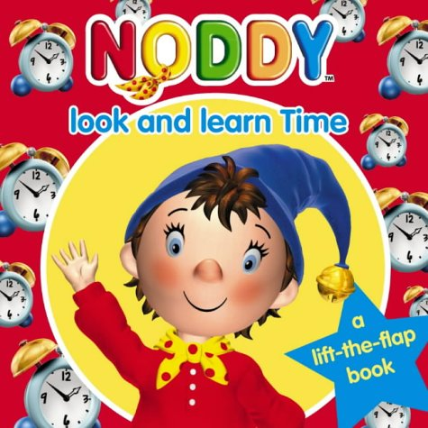 9780007171477: Noddy Look and Learn (5) - Time (Noddy Look & Learn)