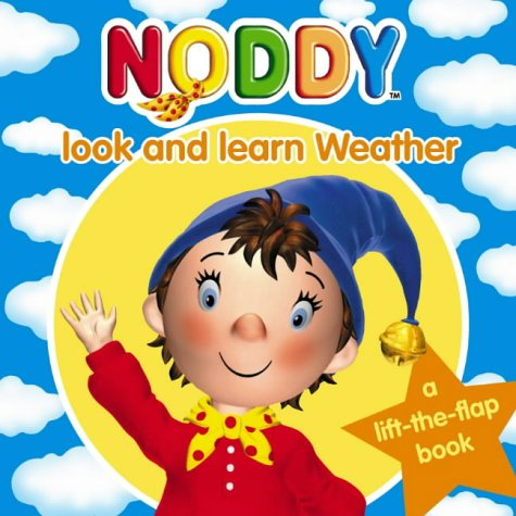 9780007171507: Weather (Noddy Look & Learn)