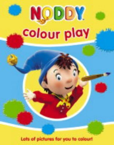 9780007171514: Noddy Colour Play