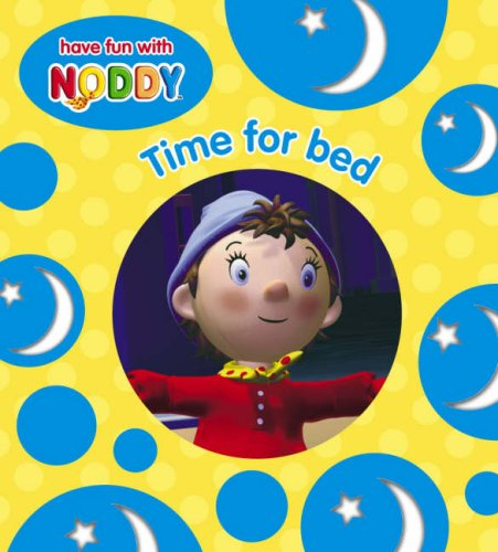 9780007171545: Noddy Board Book (1) - Time For Bed