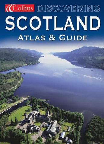 9780007171613: Discovering Scotland (Atlas & Guide)