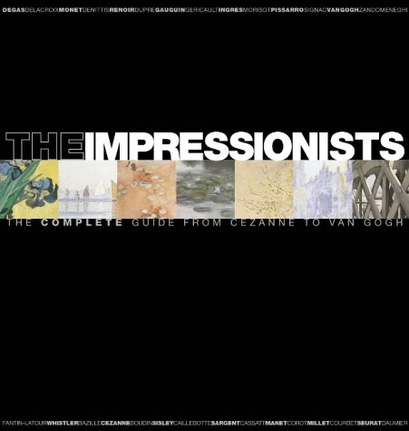 9780007171699: The Impressionists