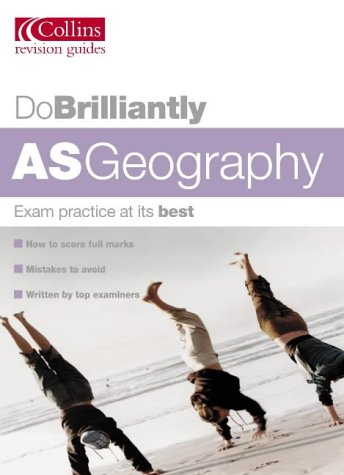 9780007171743: AS Geography (Do Brilliantly at...)