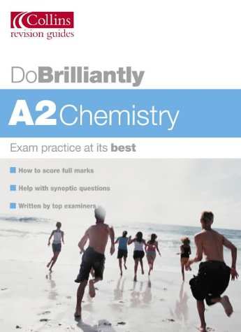 Do Brilliantly: A2 Chemistry: Facer, George