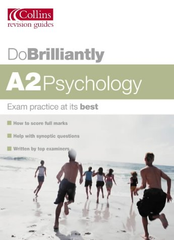 9780007171781: A2 Psychology (Do Brilliantly at...)