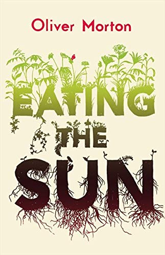 9780007171804: Eating the Sun