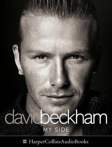 9780007171811: David Beckham: My Side - The Autobiography