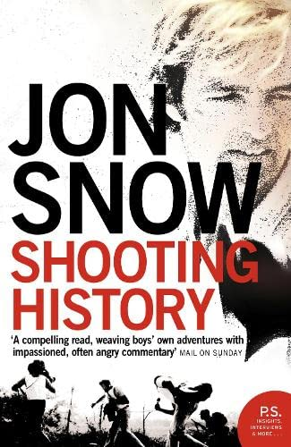 9780007171859: Shooting History: A Personal Journey