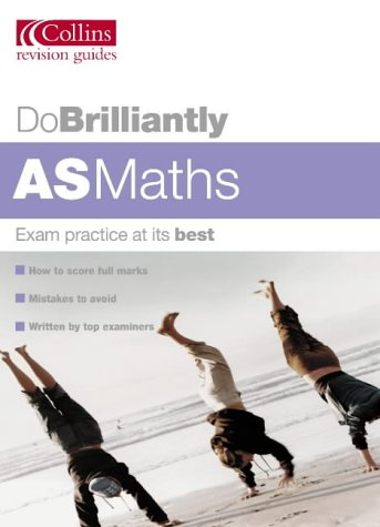 9780007171873: AS Maths (Do Brilliantly at...)